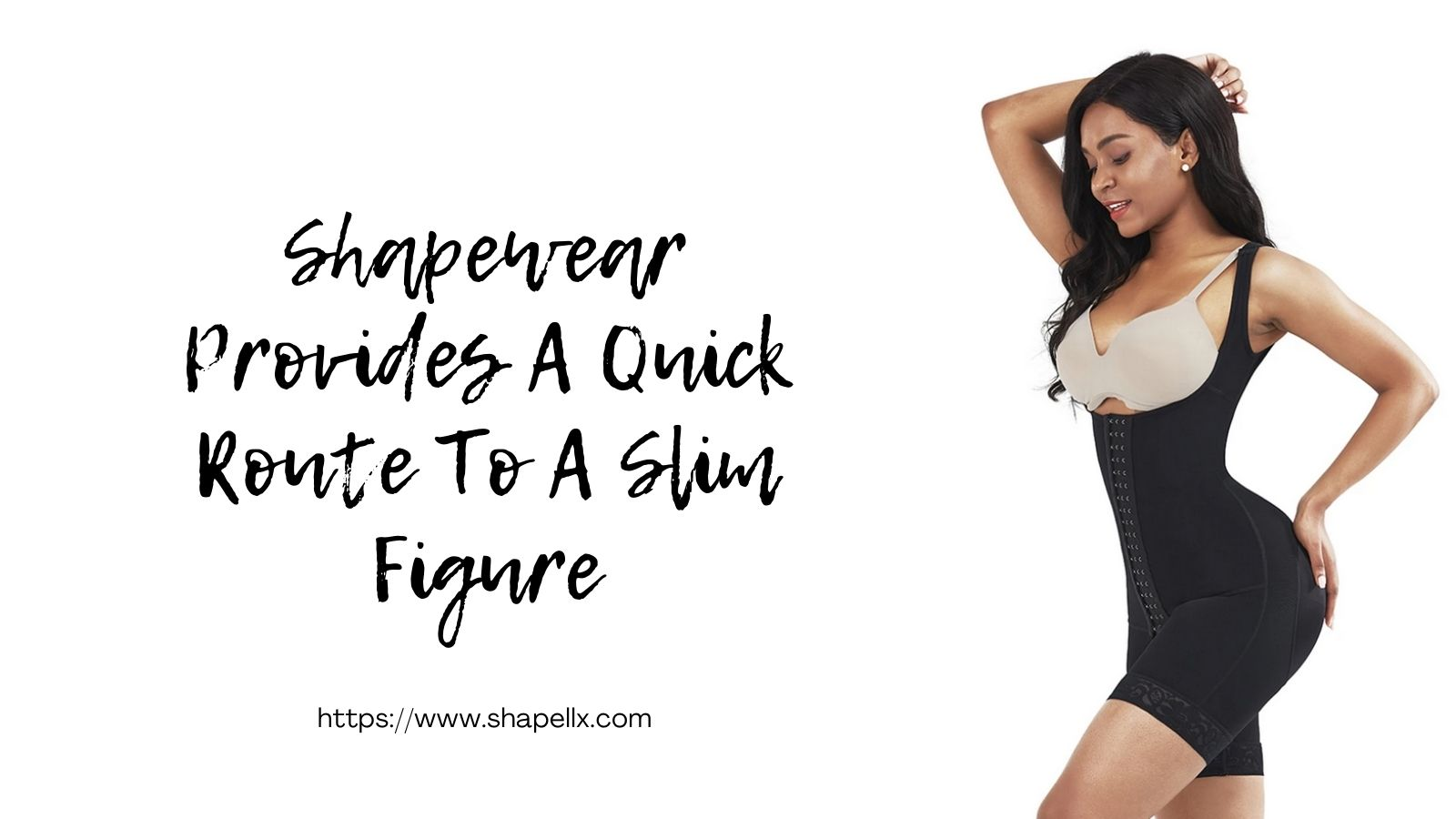 Shapewear Provides A Quick Route To A Slim Figure